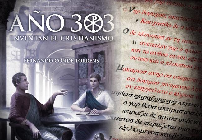 Año 303 inventan el cristianismo